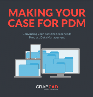 Making Your Case for PDM