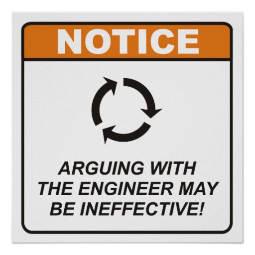 arguing_with_the_engineer_may_be_ineffective_poster-r89c3520f924f44bc995a8a4d5884f956_wqa_8byvr_512