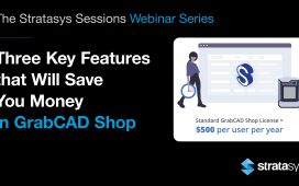 Webinar: Three Key Features that Will Save You Money in GrabCAD Shop